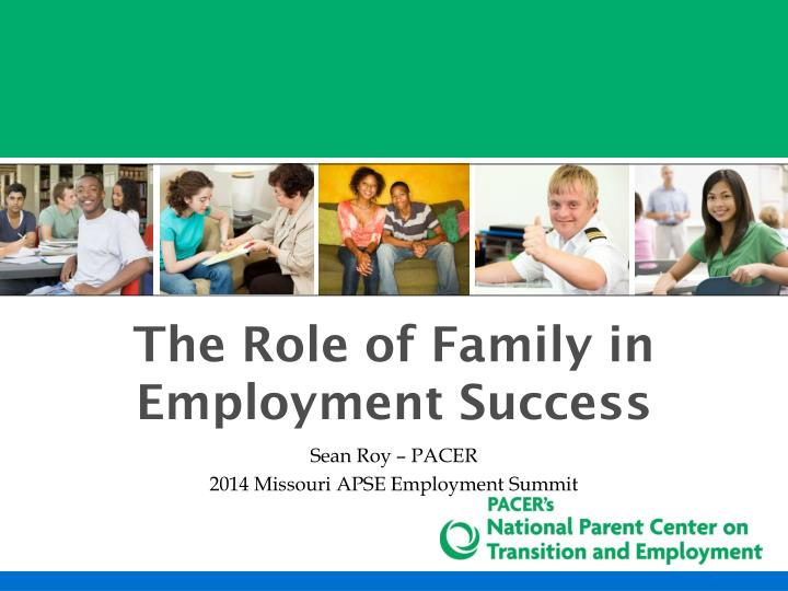 the role of family in employment success n.