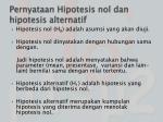 pernyataan hipotesis nol dan hipotesis alternatif