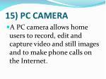 15 pc camera