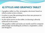 6 stylus and graphics tablet