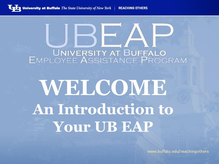 welcome an introduction to your ub eap n.