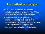 the agribusiness complex