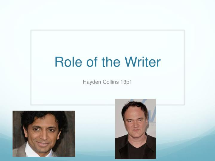 role of the writer n.