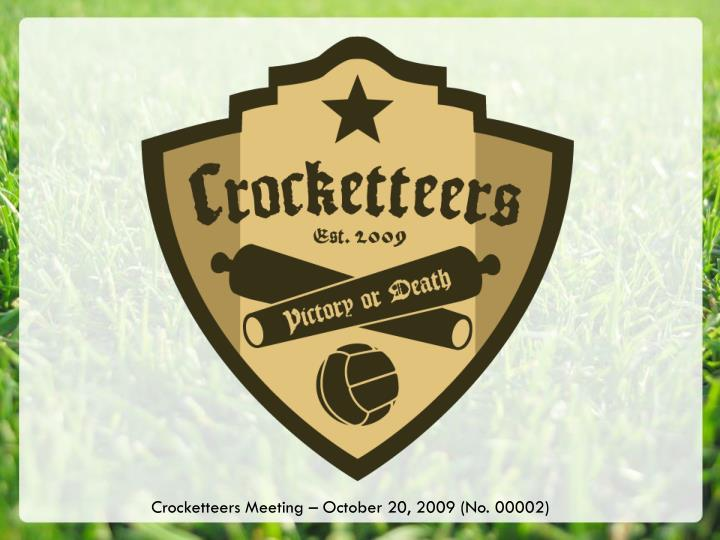 Crocketteers Meeting – October 20, 2009 (No. 00002)