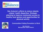 communities putting prevention to work san antonio metropolitan health district