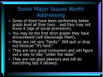 some major issues worth addressing