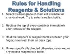 rules for handling reagents solutions