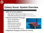 colony scout system overview