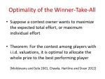 optimality of the winner take all