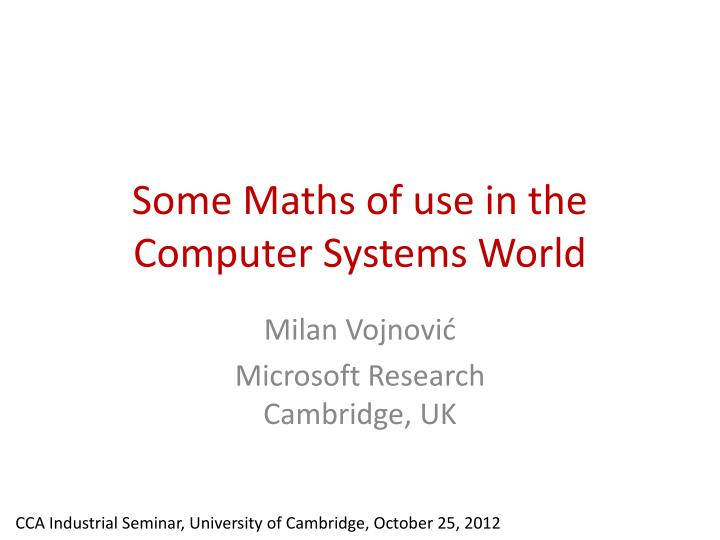some maths of use in the computer systems world n.