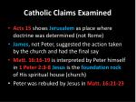 catholic claims examined1