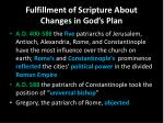 fulfillment of scripture about changes in god s plan3