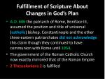fulfillment of scripture about changes in god s plan4