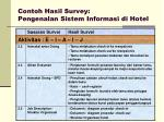 contoh hasil survey pengenalan sistem informasi di hotel1