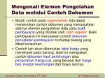 mengenali elemen pengolahan data melalui contoh dokumen