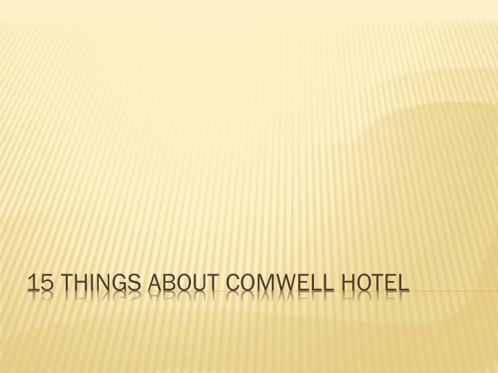 15 things about comwell hotel n.