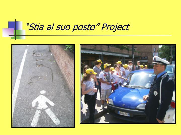 """""""Stia al suo posto"""" Project"""
