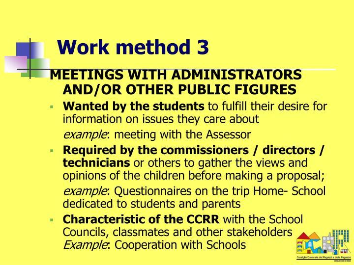 Work method 3
