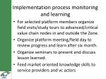 implementation process monitoring and learning