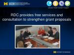 rdc provides free services and consultation to strengthen grant proposals