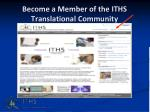 become a member of the iths translational community