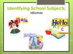identifying school subjects idiomas