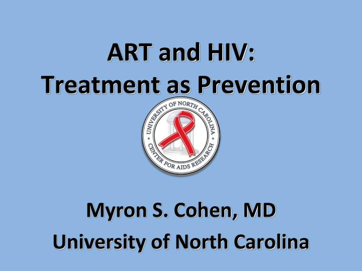 art and hiv treatment as prevention n.