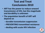 test and treat conclusions 2010