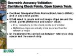 geometric accuracy validation combining check points open source tools