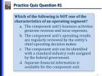 practice quiz question 1
