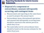 reporting standards for interim income statements6