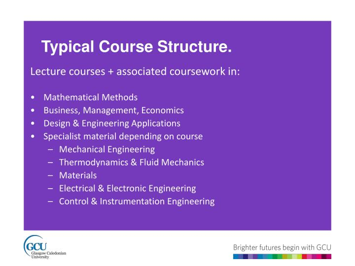 Typical Course Structure.