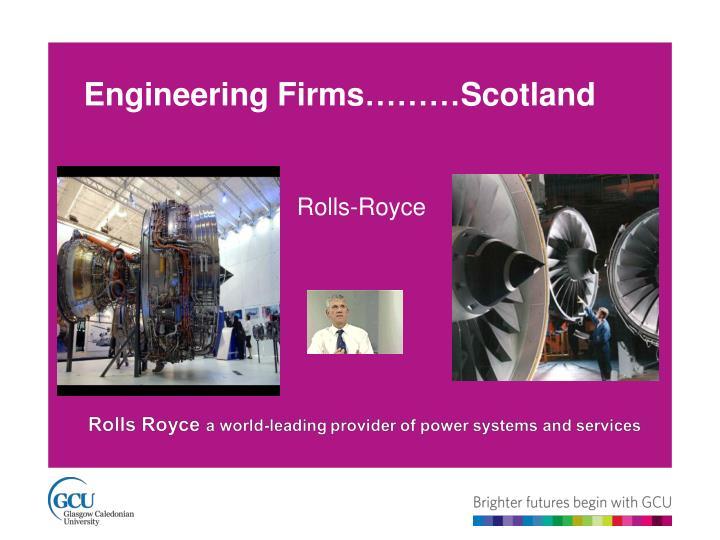 Engineering Firms………Scotland