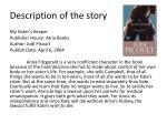 description of the story
