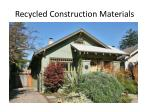 recycled construction materials2