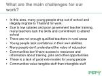 what are the main challenges for our work