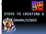 steps to creating a drama video