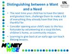distinguishing between a want and a need