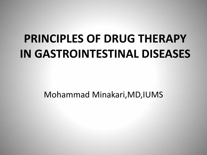 principles of drug therapy in gastrointestinal diseases n.