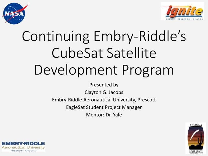 continuing embry riddle s cubesat satellite development program n.