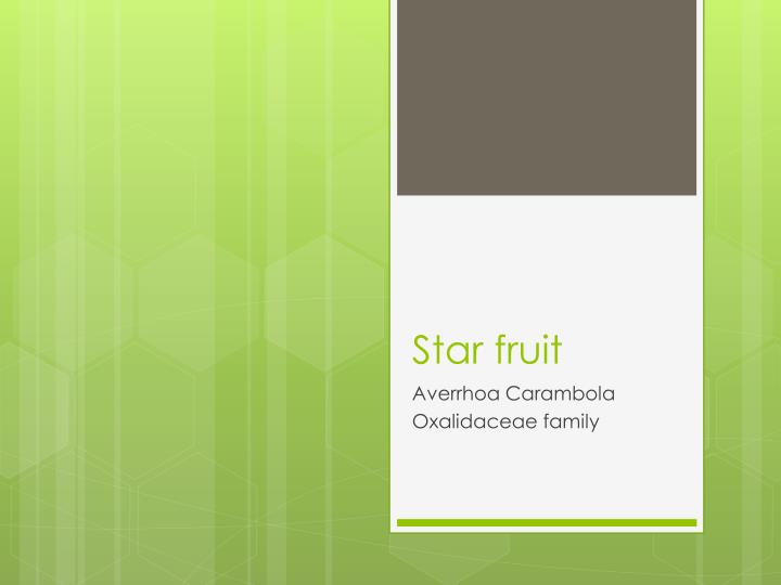 star fruit n.