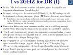 1 vs 2ghz for dr i