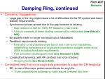 damping ring continued