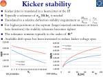 kicker stability