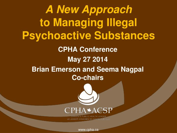 a new approach to managing illegal psychoactive substances n.