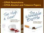 cpha resolutions cpha alcohol and tobacco papers