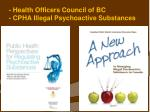 health officers council of bc cpha illegal psychoactive substances
