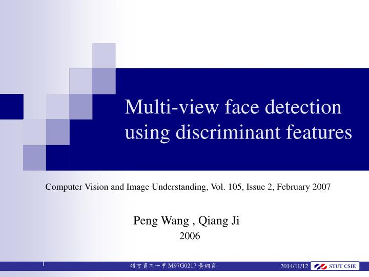 multi view face detection using discriminant features n.
