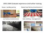 1992 2004 graduate experience and further training