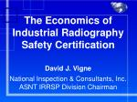 the economics of industrial radiography safety certification